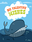 Big Valentine Wishes